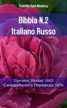 TruthBeTold Ministry, Joern Andre Halseth, Giovanni Diodati - Bibbia N.2 Italiano Russo [eKönyv: epub, mobi]