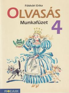 FÖLDVÁRI ERIKA - Olvasás munkafüzet 4. [antikvár]