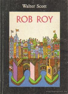Walter Scott - Rob Roy [antikvár]