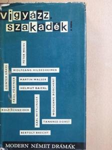 Bertolt Brecht - Vigyázz, szakadék! [antikvár]
