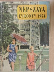 Gerő János - Népszava évkönyv 1974 [antikvár]