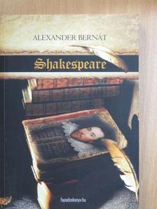 Alexander Bernát - Shakespeare [antikvár]