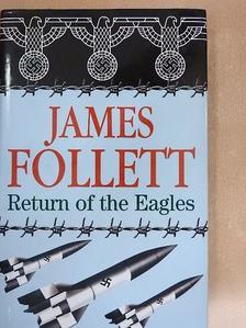 James Follett - Return of the Eagles [antikvár]