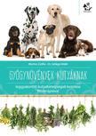 Marton Zsófia, Dr. Szilágyi Máté - Gyógynövények kutyáknak - leggyakoribb kutyabetegségek kezelése fitoterápiával