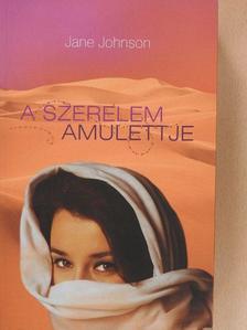 Jane Johnson - A szerelem amulettje [antikvár]
