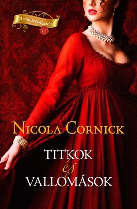 Nicola Cornick - Titkok és vallomások [eKönyv: epub, mobi]