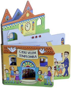 Kelemen Czakó Rita (illusztráció) - GYERE VELEM TEMPLOMBA(leporelló ablakokkal)