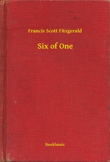 F. Scott Fitzgerald - Six of One [eKönyv: epub, mobi]