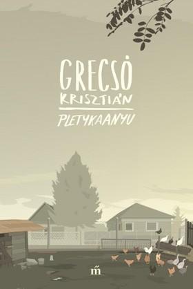 GRECSÓ KRISZTIÁN - Pletykaanyu [eKönyv: epub, mobi]