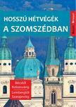 Farkas Zoltán - Hosszú hétvégék a szomszédban