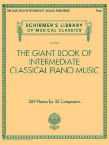 THE GIANT BOOK OF INTERMEDIATE CLASSICAL PIANO MUSIC 269 PIECES BY 32 COMPOSERS