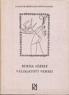 Berda József - Berda József válogatott versei [antikvár]