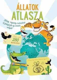 Állatok atlasza - Több, mint 250 matricával - Matricás foglalkoztatókönyv