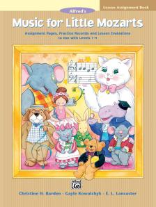 BARDEN; KOWALCHYK; LANCASTER - ALFRED'S MUSIC FOR LITTLE MOZARTS. LESSON ASSIGNMENT  BOOK