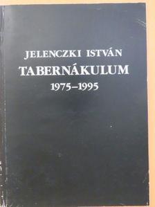 Adamik Lajos - Tabernákulum 1975-1995 [antikvár]