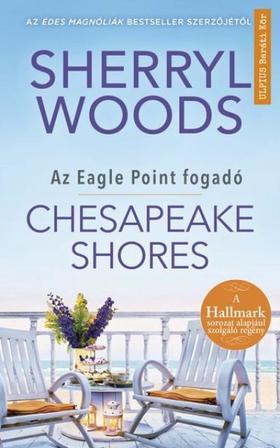 Sherryl Woods - Chesapeak Shores