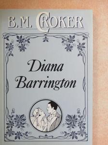 B. M. Croker - Diana Barrington [antikvár]