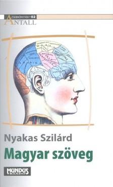Nyakas Szilárd - Magyar szöveg. Közélet és kommunikáció [eKönyv: pdf]