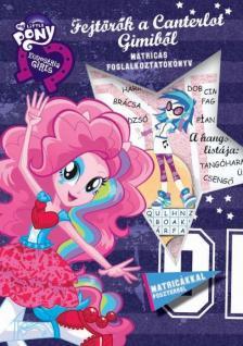 My Little Pony - Fejtörők a Canterlot Gimiből