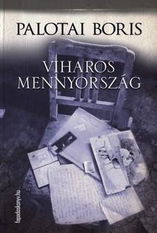Palotai Boris - Viharos mennyország [eKönyv: epub, mobi]