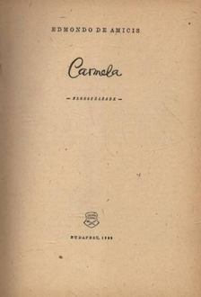 EDMONDO DE AMICIS - Carmela [antikvár]