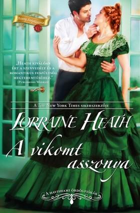 Lorraine Heath - A vikomt asszonya (A havishami ördögfiókák 3.) [eKönyv: epub, mobi]
