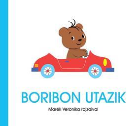 MARÉK VERONIKA- - Boribon utazik