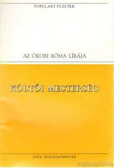 Horatius, Flaccus Quintus, Vergilius Maro, Publius, Ovidius Naso, Publius, Catullus - Költői mesterség [antikvár]