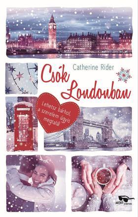 Catherine Rider - Csók Londonban