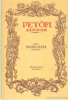 Horváth János - Petőfi Sándor [antikvár]