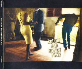 Bob Dylan - ROUGH AND ROWDY WAYS CD BOB DYLAN