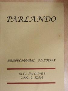 Haui Lóránt - Parlando 2002/2. [antikvár]