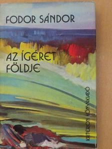 Fodor Sándor - Az ígéret földje [antikvár]