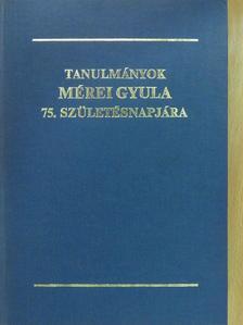 A. Sajti Enikő - Tanulmányok Mérei Gyula 75. születésnapjára (dedikált példány) [antikvár]