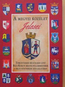 Ferentzi Miklós - A megyei közélet jelesei [antikvár]