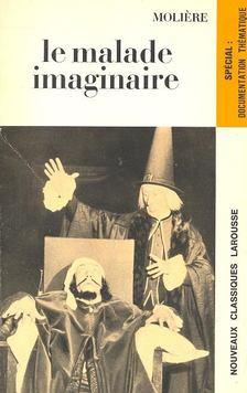 MOLIÉRE - Le malade imaginaire [antikvár]