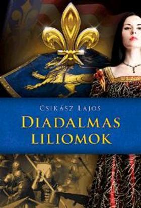 Csikász Lajos - Diadalmas liliomok