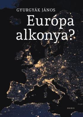 Gyurgyák János - Európa alkonya?