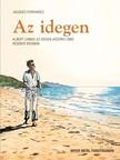Jacques FERRANDEZ - Az idegen - Képregény Albert Camus Az idegen (Közöny) című regénye nyomán [eKönyv: pdf]