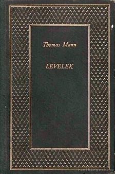 Thomas Mann - Levelek [antikvár]