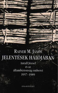 Rainer M. János - Jelentések hálójában [antikvár]
