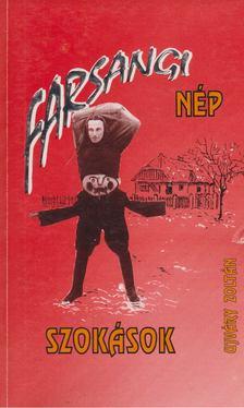 Ujváry Zoltán - Farsangi népszokások [antikvár]