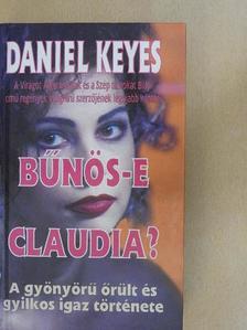 Daniel Keyes - Bűnös-e Claudia? [antikvár]