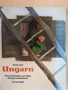 Gink Károly - Ungarn [antikvár]