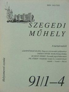 Bátyai Jenő - Szegedi Műhely 1991/1-4. [antikvár]