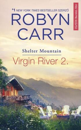 Robyn Carr - Virgin River 2 - Shelter mountain