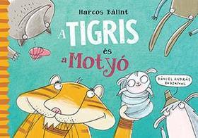 Dániel András - A Tigris és a Motyó