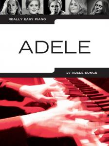 ADELE - ADELE. REALLY EASY PIANO. 27 ADELE SONGS