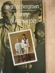 Ingmar Bergman - Fanny és Alexander [antikvár]