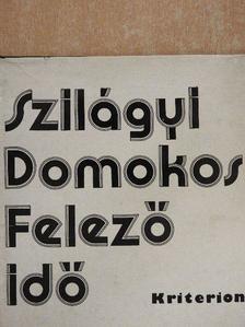 Szilágyi Domonkos - Felezőidő [antikvár]